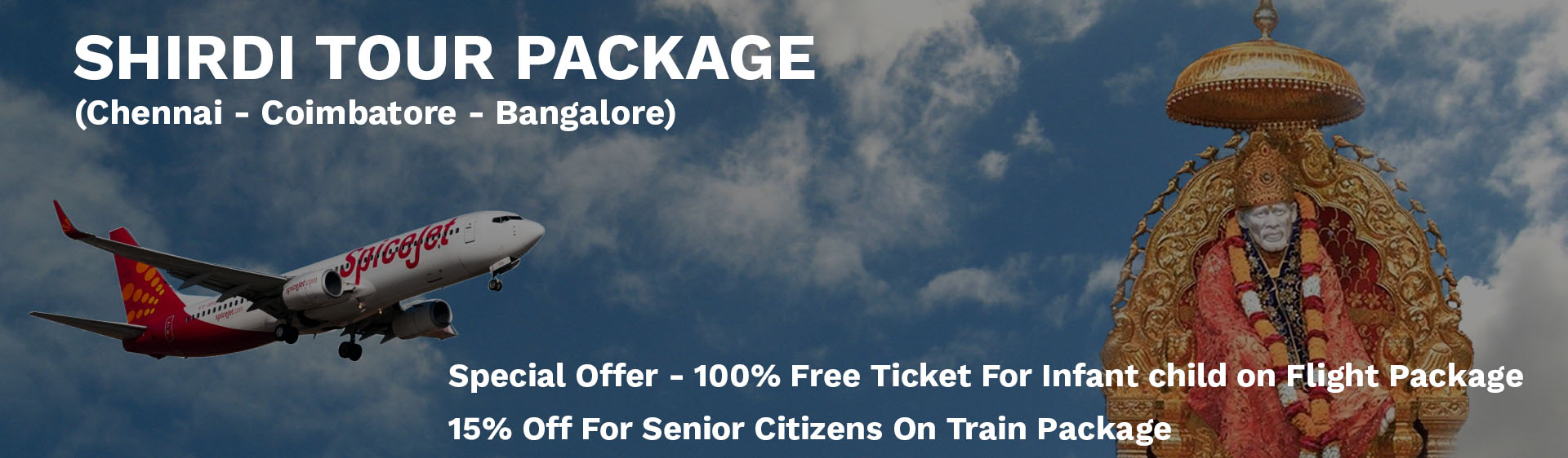 Shirdi flight package from Bangalore, Shirdi flight package from chennai, coimbatore to kasi flight package